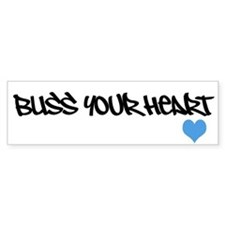 Bliss your Heart Bumper Bumper Sticker