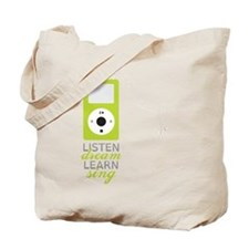 Listen Dream Tote Bag