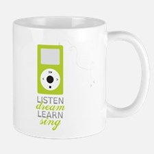 Listen Dream Mug