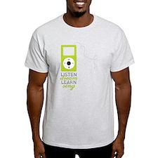 Listen Dream T-Shirt