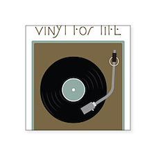 "Vinyl For Life Square Sticker 3"" x 3"""