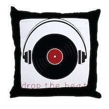 Drop The Beat Throw Pillow