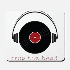 Drop The Beat Mousepad