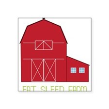 "Eat Sleep Farm Square Sticker 3"" x 3"""