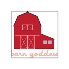 "Barn Goddess Square Sticker 3"" x 3"""