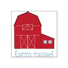 "Farm Raised Square Sticker 3"" x 3"""