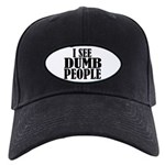 Dumb People Black Cap