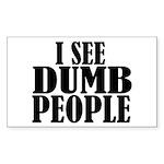 Dumb People Sticker (Rectangle)