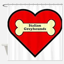 Italian Greyhounds Heart Shower Curtain