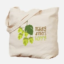 Making Drinkers Hoppy Tote Bag