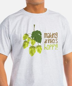 Making Drinkers Hoppy T-Shirt