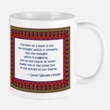 The best of a book - Oliver Wendell Holmes Mug