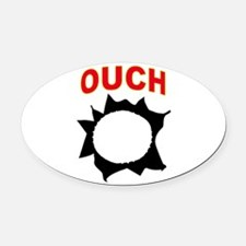 OUCH Oval Car Magnet
