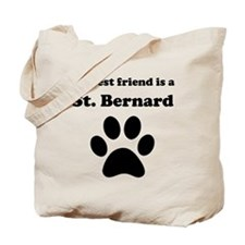 St. Bernard Best Friend Tote Bag