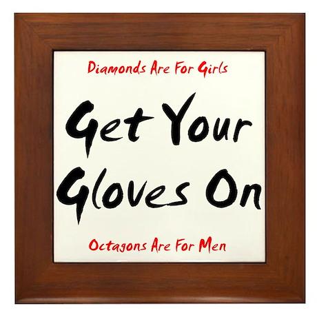 Get Your Gloves On... Framed Tile