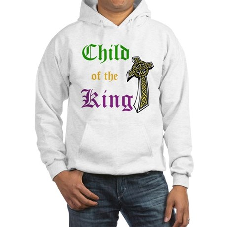 Child Of The King Hooded Sweatshirt