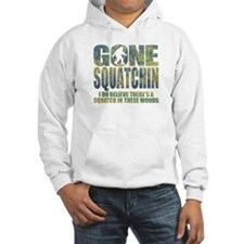 Gone Squatchin *Special Deep Forest Edition* Hoode