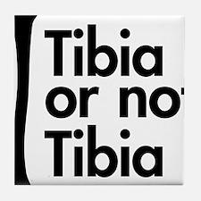 Tibia or not Tibia Tile Coaster
