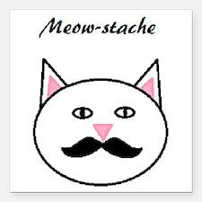 "Meow-stache Square Car Magnet 3"" x 3"""