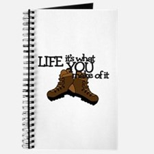 HIKING - LIFE-IT'S WHAT YOU MAKE OF IT Journal