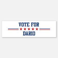 Vote for DARIO Bumper Bumper Bumper Sticker