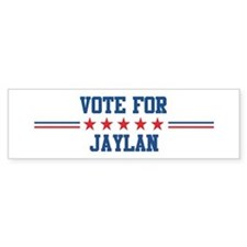 Vote for JAYLAN Bumper Bumper Sticker