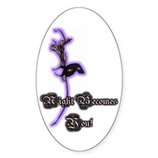 Night Becomes You Oval Decal