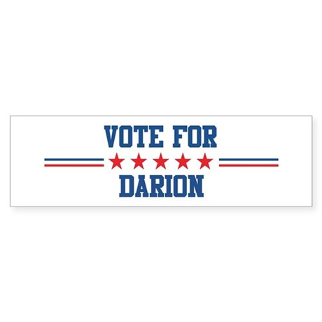 Vote for DARION Bumper Sticker