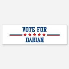 Vote for DARIAN Bumper Bumper Bumper Sticker