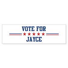 Vote for JAYCE Bumper Bumper Sticker