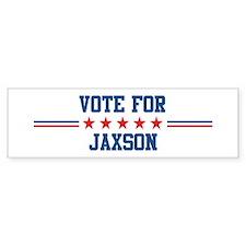 Vote for JAXSON Bumper Bumper Sticker