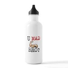 U MAD BRO? Water Bottle