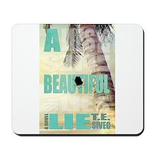 A Beautiful Lie Mousepad