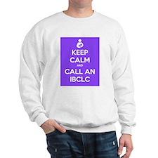 Keep Calm and Call an IBCLC Sweatshirt