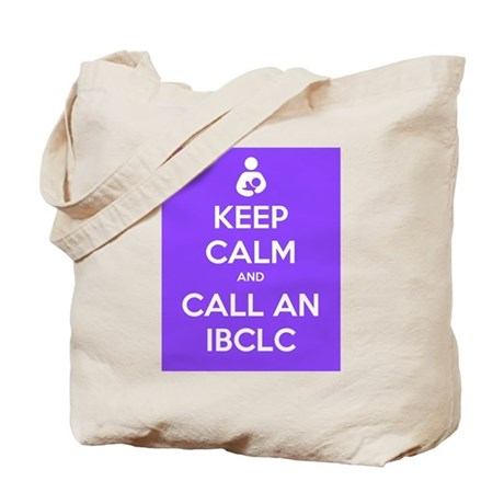 Keep Calm and Call an IBCLC Tote Bag