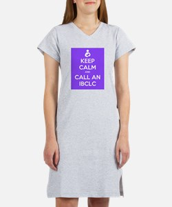 Keep Calm and Call an IBCLC Women's Nightshirt
