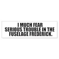Fuselage Frederick Bumper Bumper Sticker