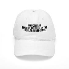 Trouble in the Fuselage Baseball Cap