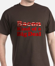 Bacon It's A Big Deal T-Shirt