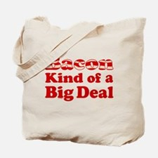 Bacon It's A Big Deal Tote Bag