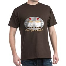Cute! I Love You a LATTE! T-Shirt