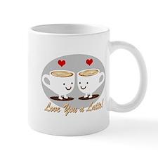 Cute! I Love You a LATTE! Small Mug