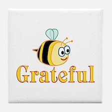Be Grateful Tile Coaster