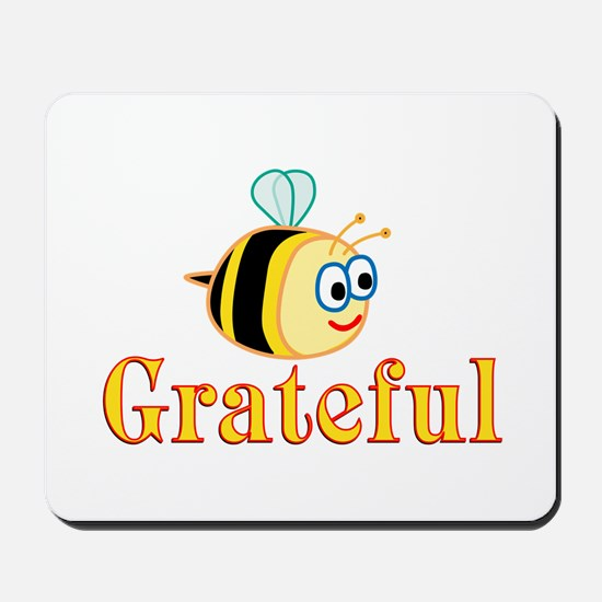 Be Grateful Mousepad