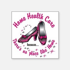 "Home health care Square Sticker 3"" x 3"""