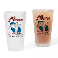 Nurse, be nice to me Drinking Glass