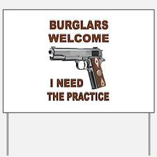 GUNS AT HOME Yard Sign