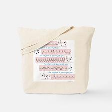 Rhythm is gonna get you Tote Bag