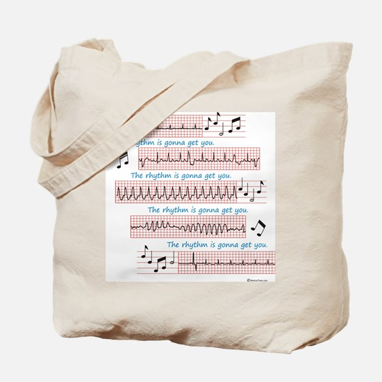 Rhythm is gonna get you Tote Bag