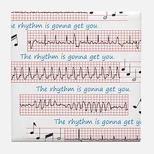 Rhythm is gonna get you Tile Coaster
